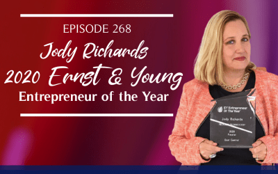 Episode 268: Jody Richards 2020 Ernst & Young Entrepreneur of the Year