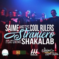 "Saime & The Cool Rulers ft. Shakalab - ""STRANIERO"" NUOVO VIDEO"
