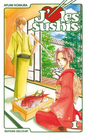 Tome 1 de J'aime les sushis