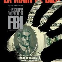 La main de Dieu (L'histoire secrète du FBI) – Tome 2 - Promotion gangsters: Marc Védrines