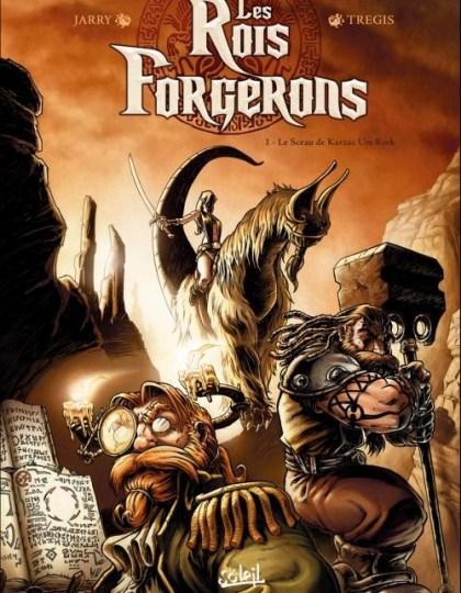 Les Rois Forgerons Tome 1