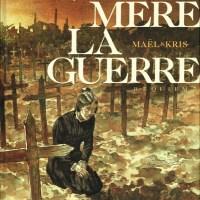 Notre mère la guerre –  Tome 04 – Requiem  : Kriss & Maël