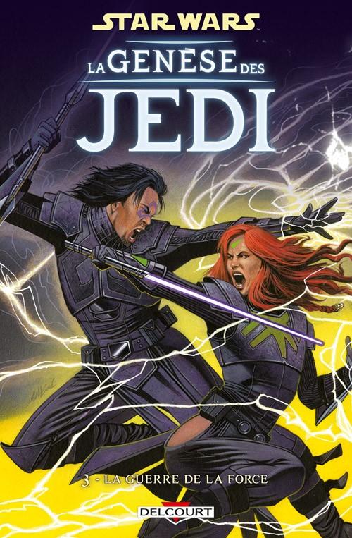 Couverture de Star Wars - La Genèse des Jedi -3- La Guerre de la Force