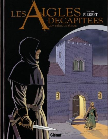 Les Aigles Décapitées tomes 26