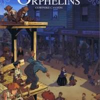 Le train des orphelins - Tome 5 - Cowpoke Canyon : Philippe Charlot et Xavier Fourquemin