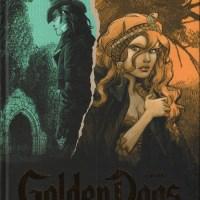Golden dogs - Tome 4 - Quatre : Stephen Desberg et Griffo
