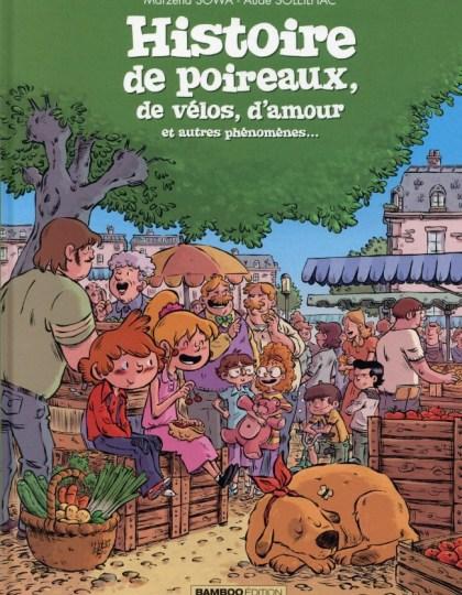 Histoire de poireaux, de vélos, d'amour etc. One shot