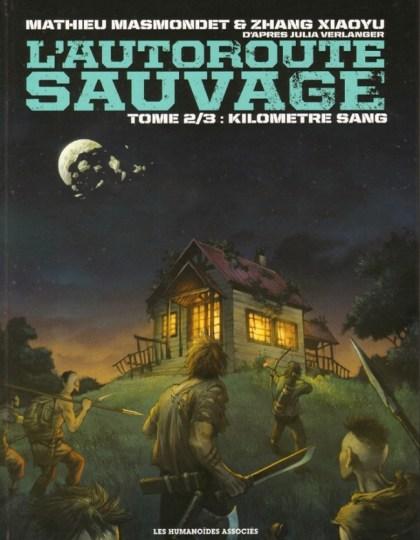 L'Autoroute sauvage - Tome 2