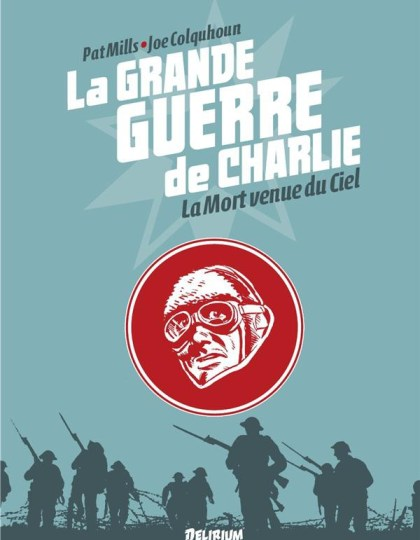 La grande guerre de Charlie - T09 -La Mort venue du Cie