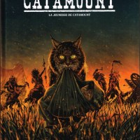 Catamount - Tome 1 - La jeunesse de Catamount: Benjamin Blasco-Martinez et Albert Bonneau