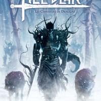 Hel'Blar - Tome 1 - Les chasseurs de Draugar : Sergio A. Sierra et Alex Sierra