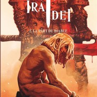 Ira Dei - Tome 2 - La part du diable : Vincent Brugeas & Ronan Toulhoat