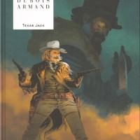 Texas Jack : Dimitri Armand et Pierre Dubois