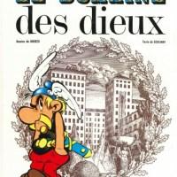Astérix- Tome 17 - Le Domaine des dieux : René Goscinny et Albert Uderzo