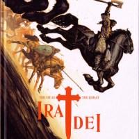 Ira Dei - Tome 3 - Fureur normande : Vincent Brugeas et Ronan Toulhoat