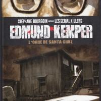 Edmund Kemper - L'ogre de Santa Cruz [Les sérials killers - T04]: Stéphane Bourgoin, J.D Morvan, Roy Allan Martinez et Mauro Vargas