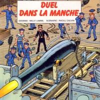 Les Tuniques Bleues - Tome 37 - Duel dans la Manche : Raoul Cauvin et Willy Lambil