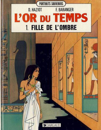 L'or du temps tome 1