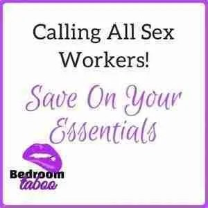 Calling All Sex Workers Save On Your Essentials