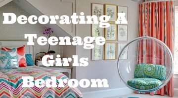 How To Set About Decorating A Teenage Girls Bedroom