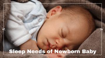 Sleep Needs of Newborn Baby