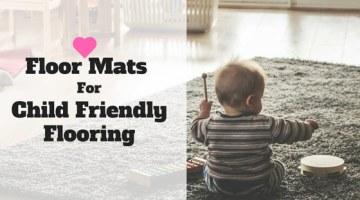 Floor Mats For Child Friendly Flooring