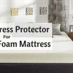Best Mattress Protector For Memory Foam Mattress