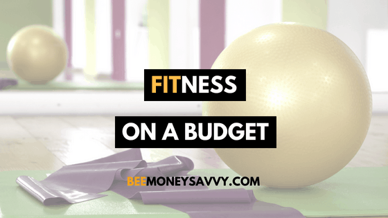 Fitness on a Budget