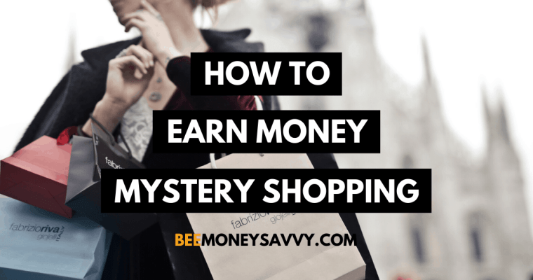 How to Earn Money by Mystery Shopping