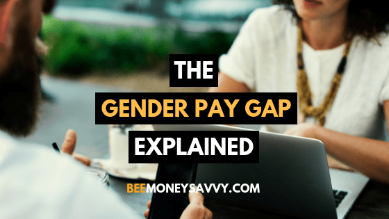 The Gender Pay Gap Explained