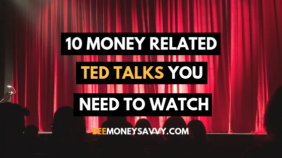 10 Money Related TED Talks you Need to Watch