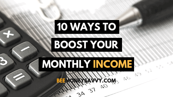 Boost Your Monthly Income