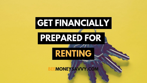 Get Financially Prepared For Renting a Home