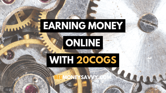 Earning Money Online with 20Cogs