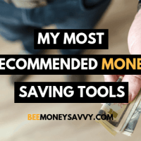 My Most Recommended Money Saving Tools