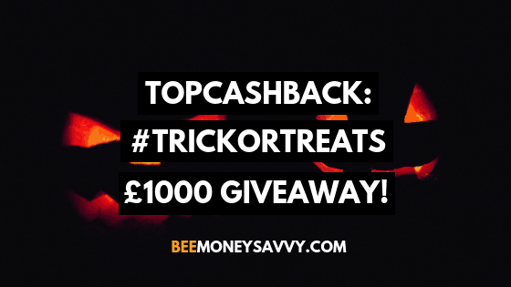 TopCashback: #TrickorTreats £1000 Giveaway!