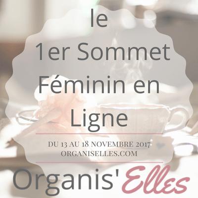 Organis'Elles, le premier sommet féminin en ligne du 13 au 18 Novembre 2017