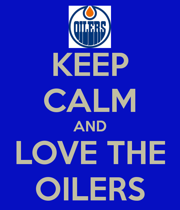 keep-calm-and-love-the-oilers-3