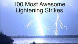 100 Most Awesome Lightening Strikes
