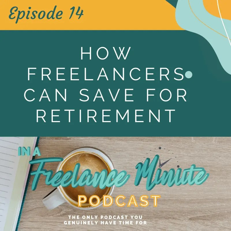 How Freelancers Can Save for Retirement