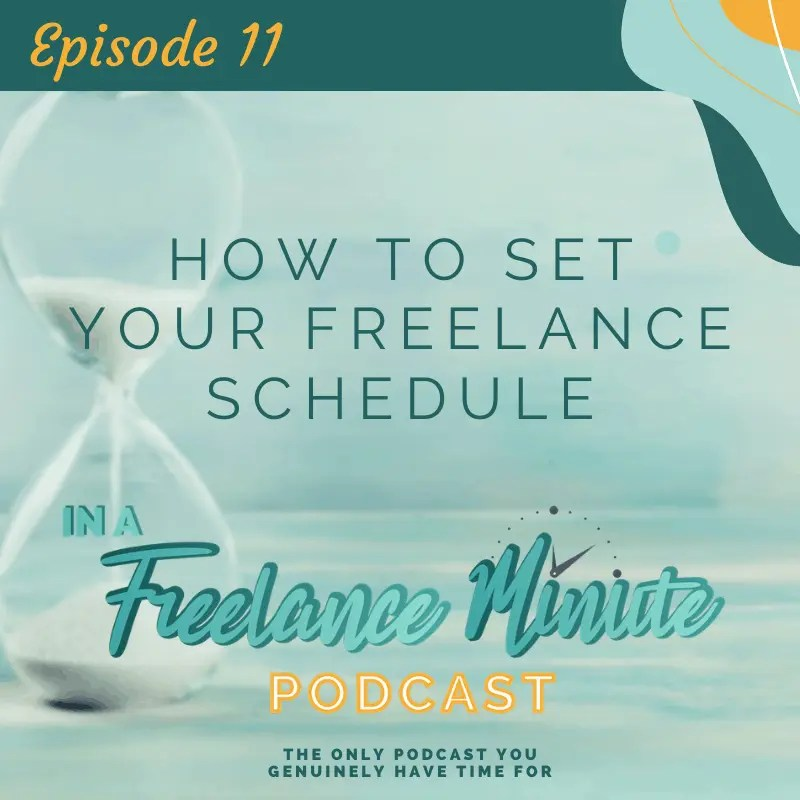 How to Set a Freelance Schedule