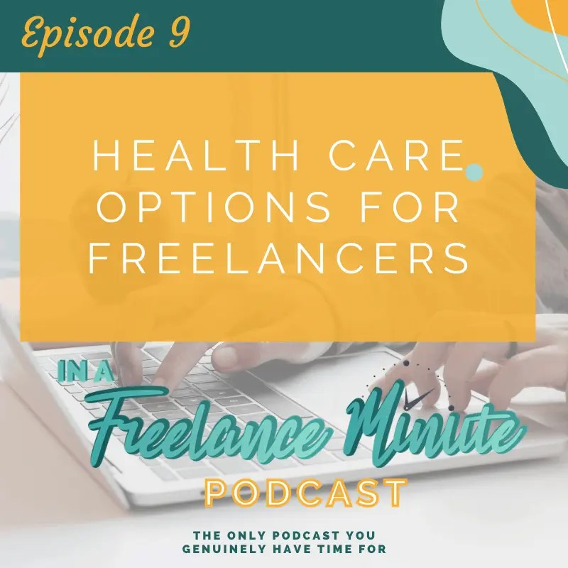 Health Care Options for Freelancers