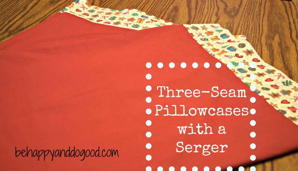 Sew Three Seam Pillowcases with a Serger