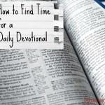 Finding Time for a Daily Devotional