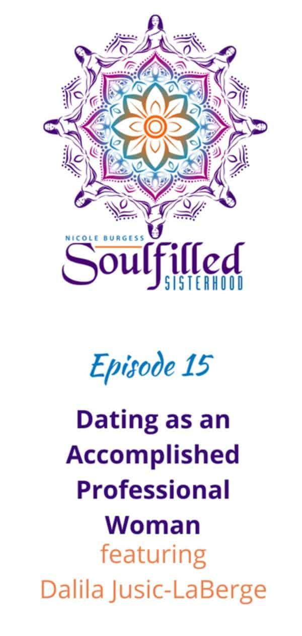 Dating an accomplished woman