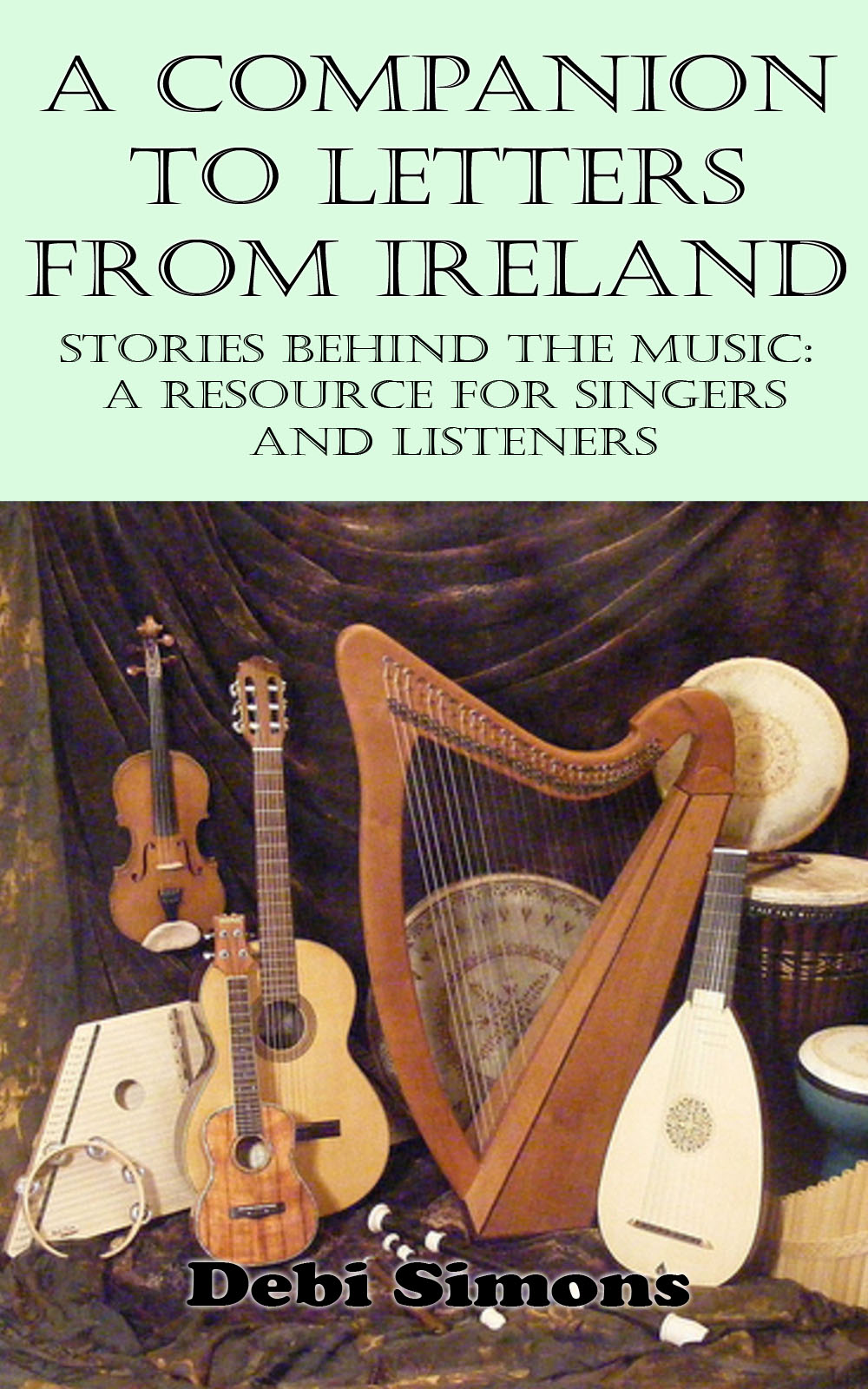 Cover of A Companion to Letters from Ireland, showing a picture of stringed instruments