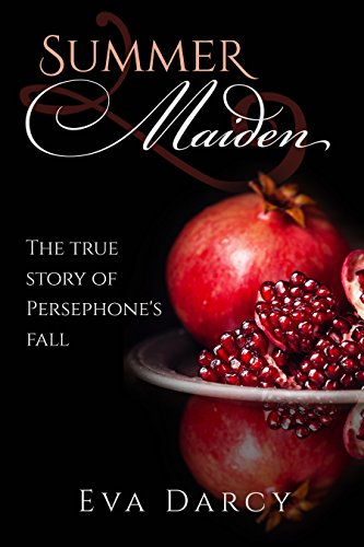 Summer Maiden: Persephone's Fall - Review