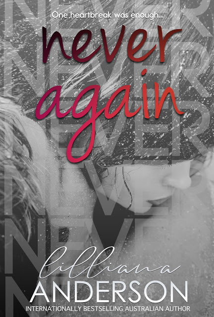 Never Again by Lilliana Anderson