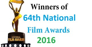 64th National Film Awards | Complete List of Winners 4 Behind History