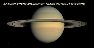 Saturn Spent Billion of Years Without it's Ring 4 Behind History